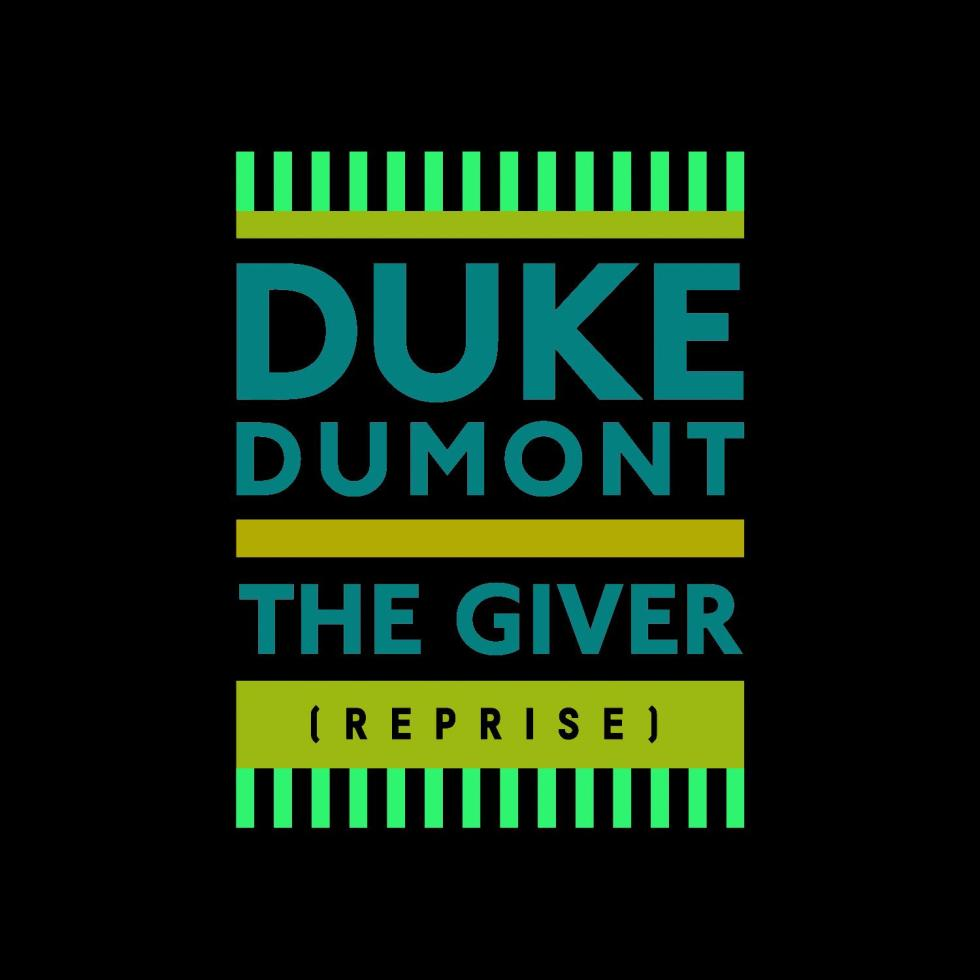 duke-dumont---the-giver-reprise-artwork-1426590081