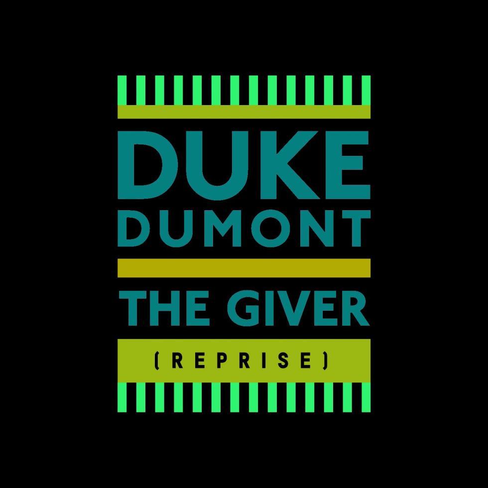 duke-dumont---the-giver-reprise-artwork-1426590081